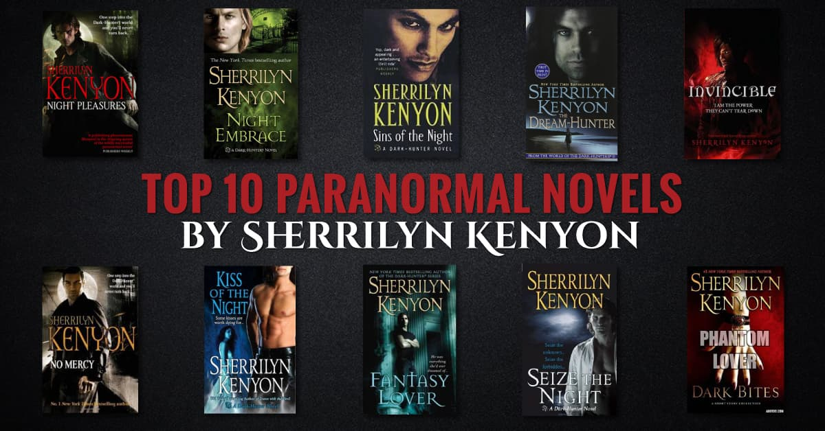 Top 10 Paranormal Romance Novels By Sherrilyn Kenyon