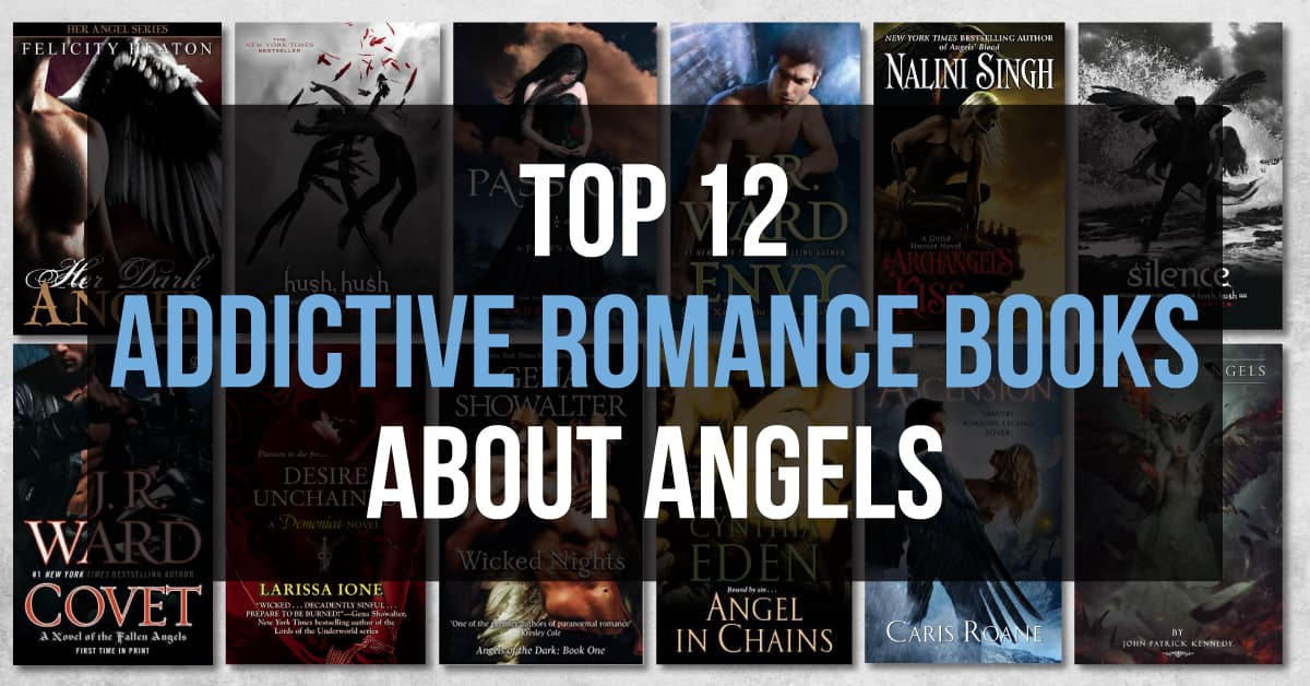 Top 12 Addictive Romance Books About Angels