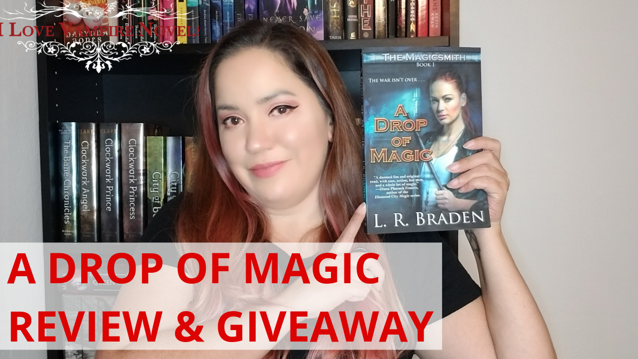 A DROP OF MAGIC by L.R. Braden: Review + Giveaway!