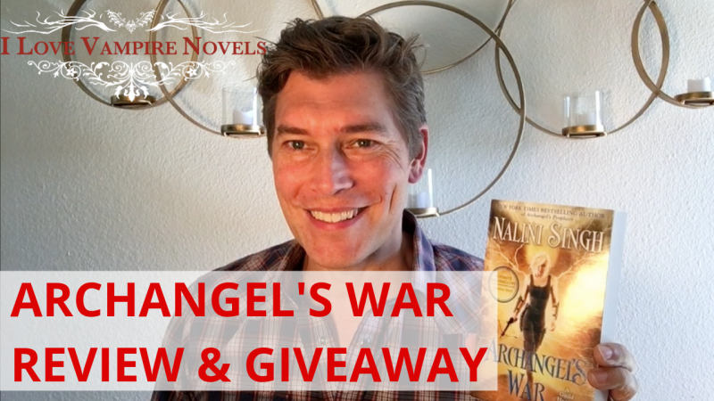 ARCHANGEL'S WAR by Nalini Singh – Review & Giveaway!