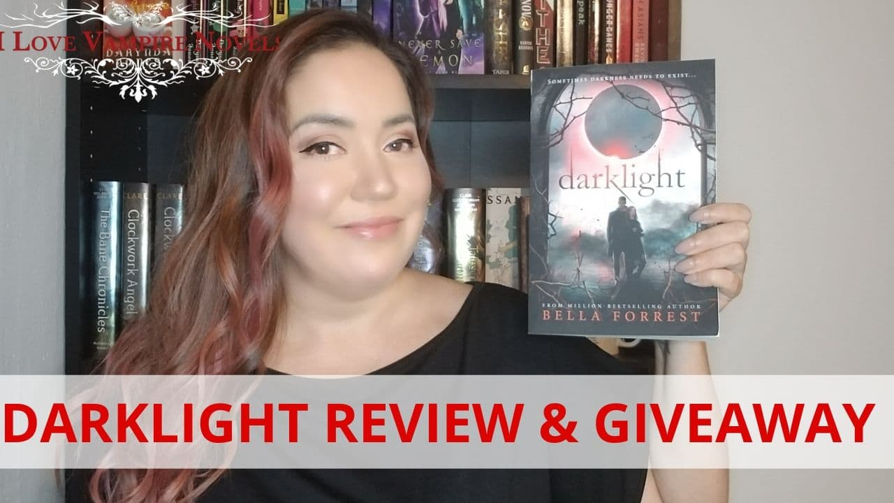 DARKLIGHT by Bella Forrest – Review & Giveaway!