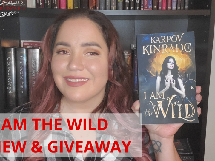 I AM THE WILD by Karpov Kinrade – Review & Giveaway!