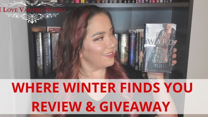WHERE WINTER FINDS YOU by J.R. Ward – Review & Giveaway!