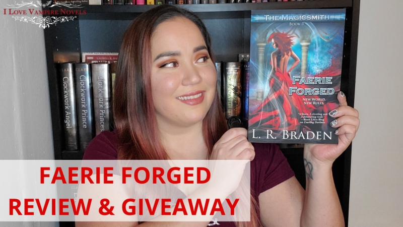 FAERIE FORGED by L.R. Braden Review & Giveaway!