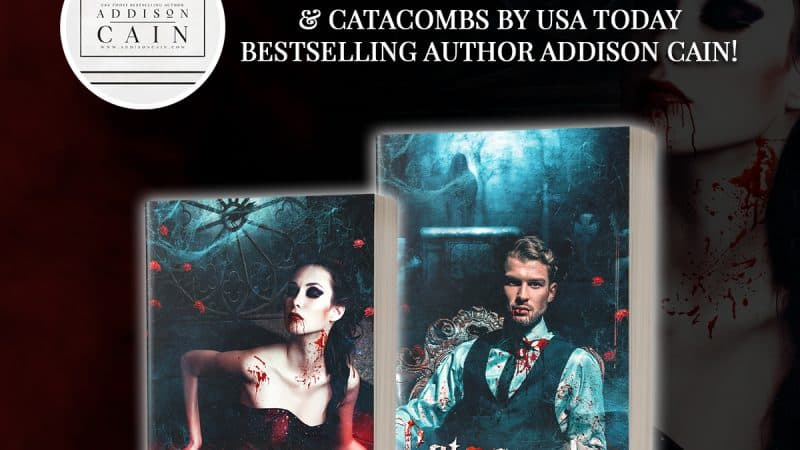 Enter To Win CATHEDRAL & CATACOMBS by USA Today Bestselling Author Addison Cain!