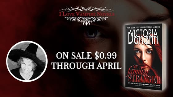 $0.99 For A Limited Time – MY FAMILIAR STRANGER by Victoria Danann!