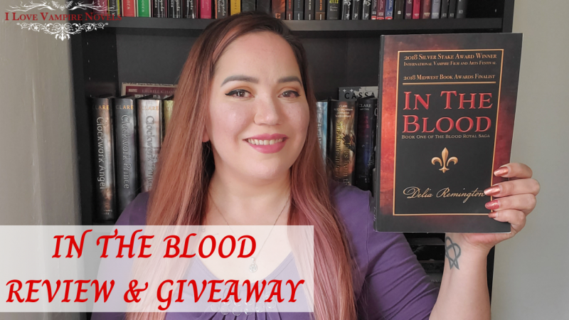 IN THE BLOOD by Delia Remington – Review & Giveaway!