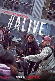 #Alive (2020) Scariest Movies On Netflix