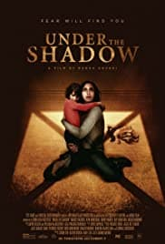 Under The Shadow (2016) Scariest Movies On Netflix