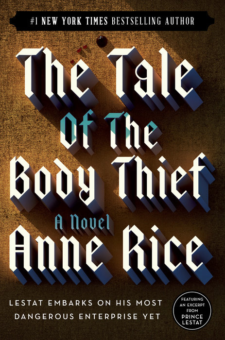 the vampire chronicles: the tale of the body thief